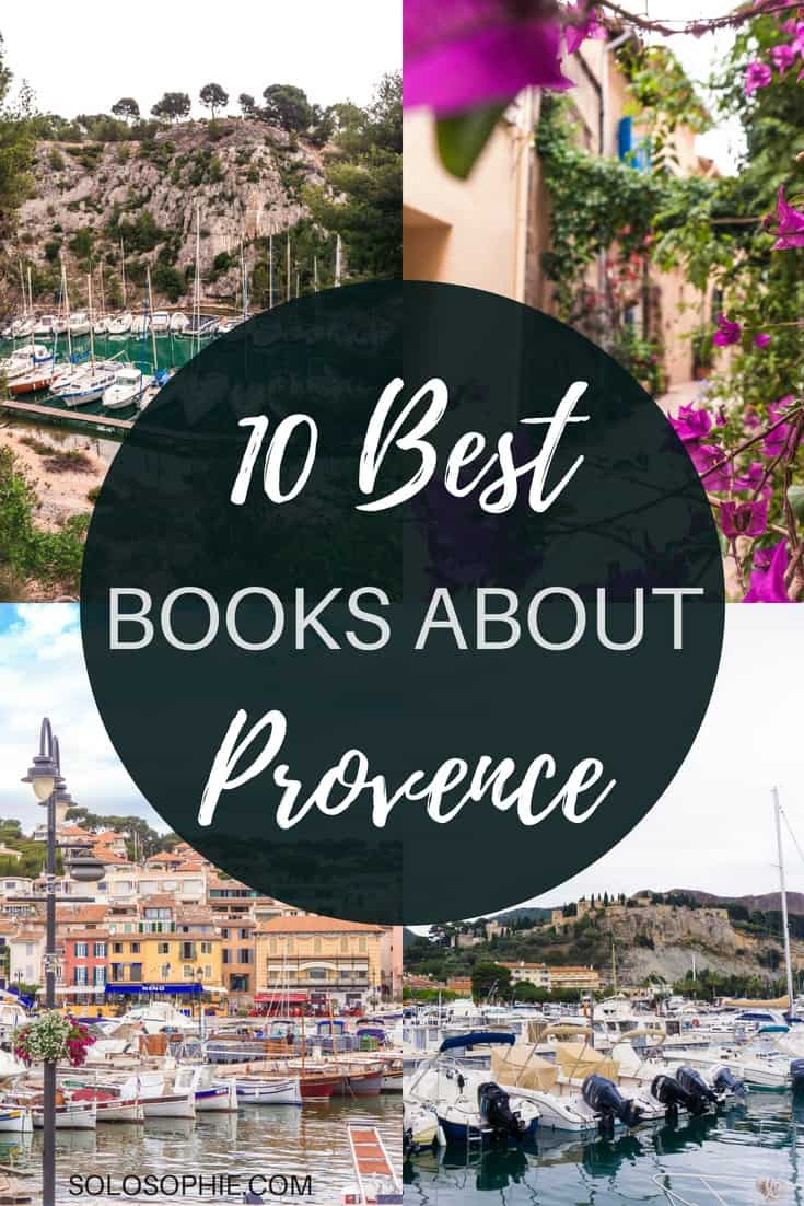 Love Provence? Then You'll Love These Books About Provence, Southern France. Reading suggestion and book bucket list including cookbooks, memoirs, coffee table books, and novels