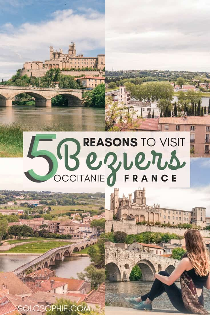 5 Incredible Reasons to Visit Beziers, One of France's Oldest Cities: history, UNESCO sites, quirky France, Occitanie, France