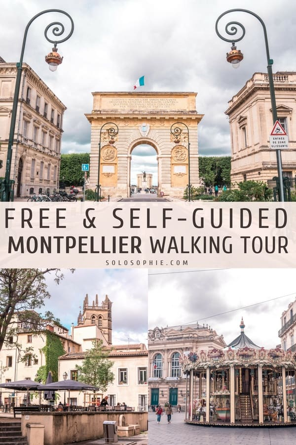Free & Self-Guided Montpellier Walking Tour, Occitanie, Southern France. How to spend one day in the French city of Montpellier! (Place de la Comedie, Porte Peyrou, Eglise St Roch, etc)