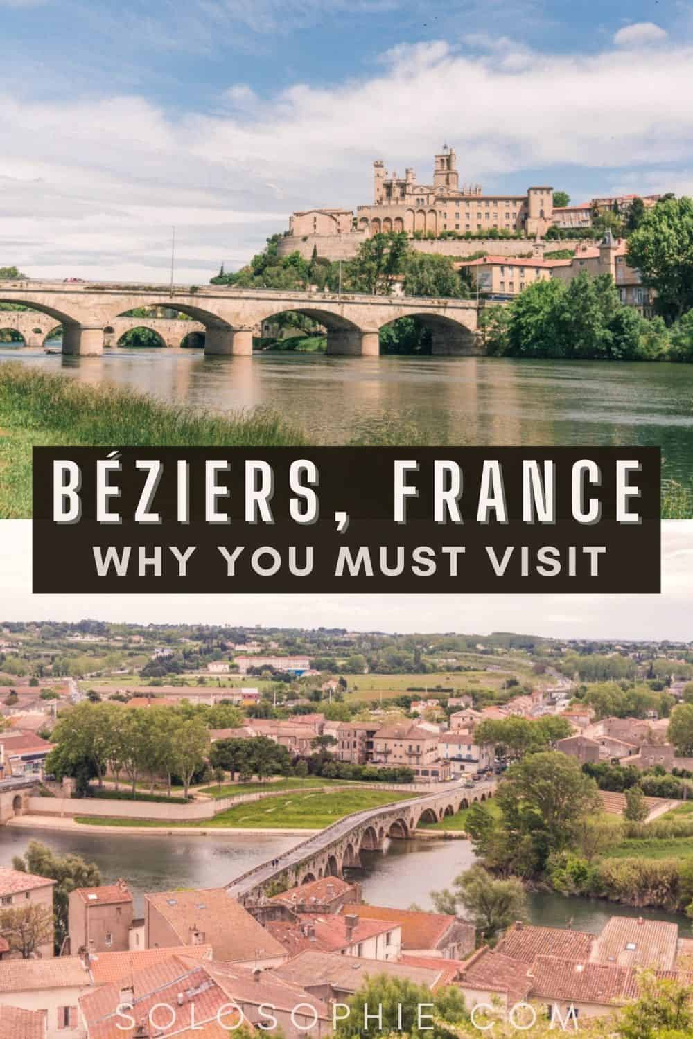 Things to do in Beziers France/ 5 Incredible Reasons to Visit Béziers, One of France's Oldest Cities