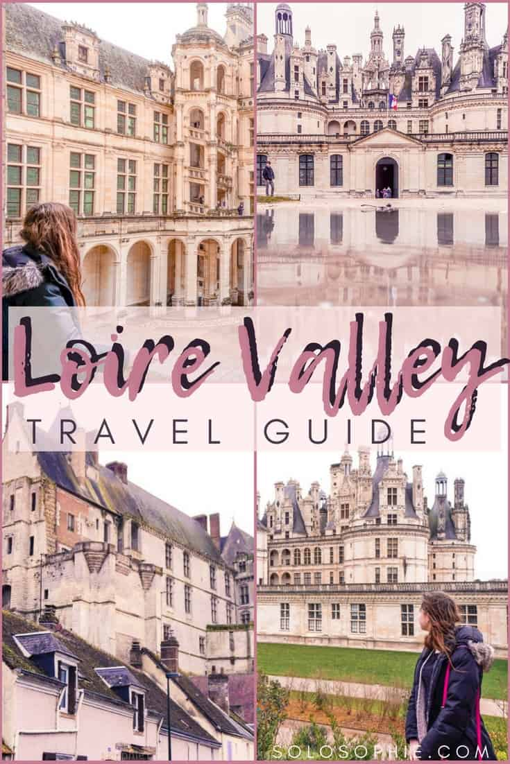 Why You Must Visit the Loire Valley AKA The Garden of France! Here's a travel guide to the Loire Valley; which châteaux to visit, where to stay, and the best time to go.