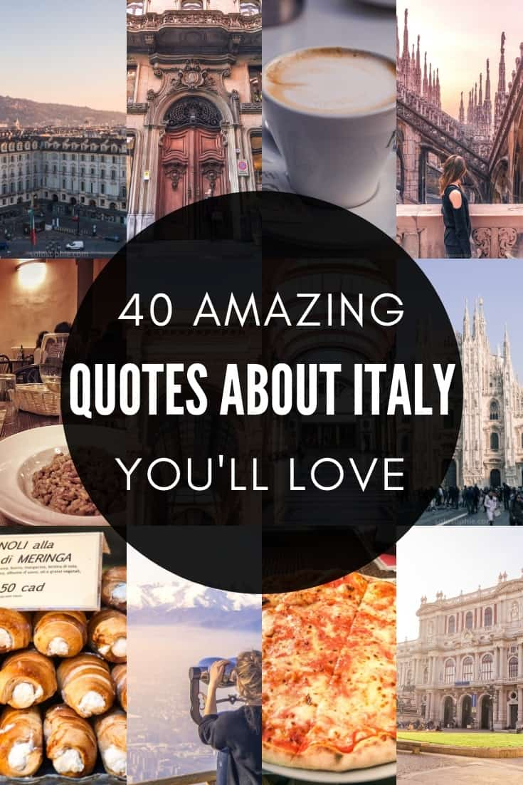 40 Sayings & Quotes About Italy That Will Make You Want to Visit ASAP