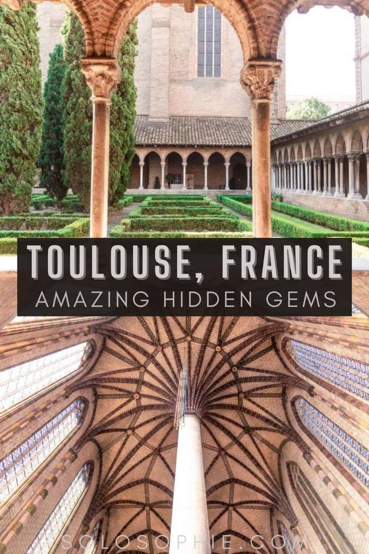 Best of Toulouse France/ 10 Secret Spots in Toulouse, Hidden Gems of 'La Ville Rose'