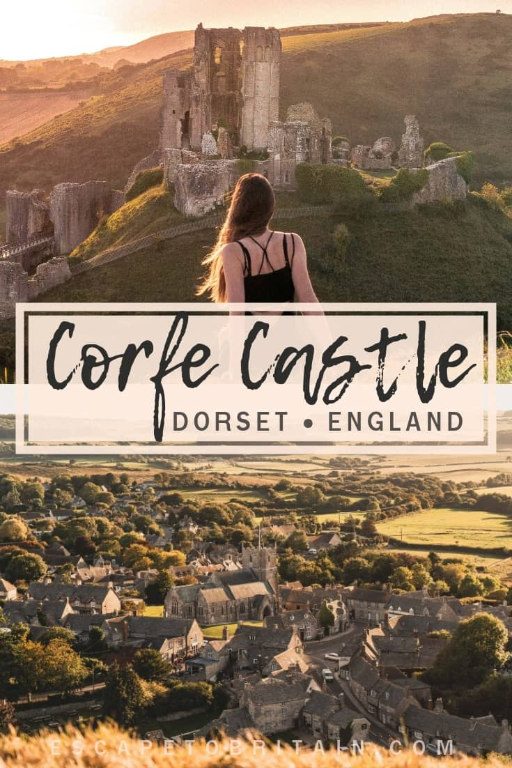 How to visit Corfe Castle, Dorset, England: practical tips, tricks and advice for the best time to see the magical 11th-century Norman Fort and quintessential British village as well as what you should see once there!