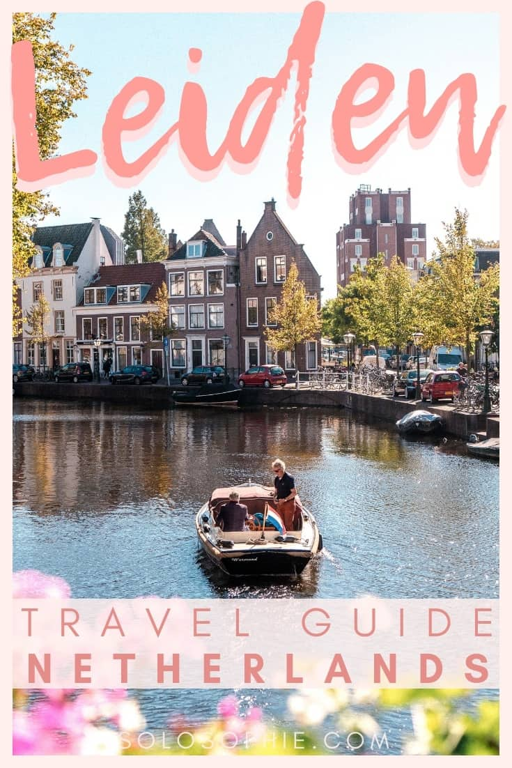 Leiden Travel Guide, Southern Holland, the Netherlands. Here are the very best things to do in the medieval city of Leiden; where to stay and what to see!