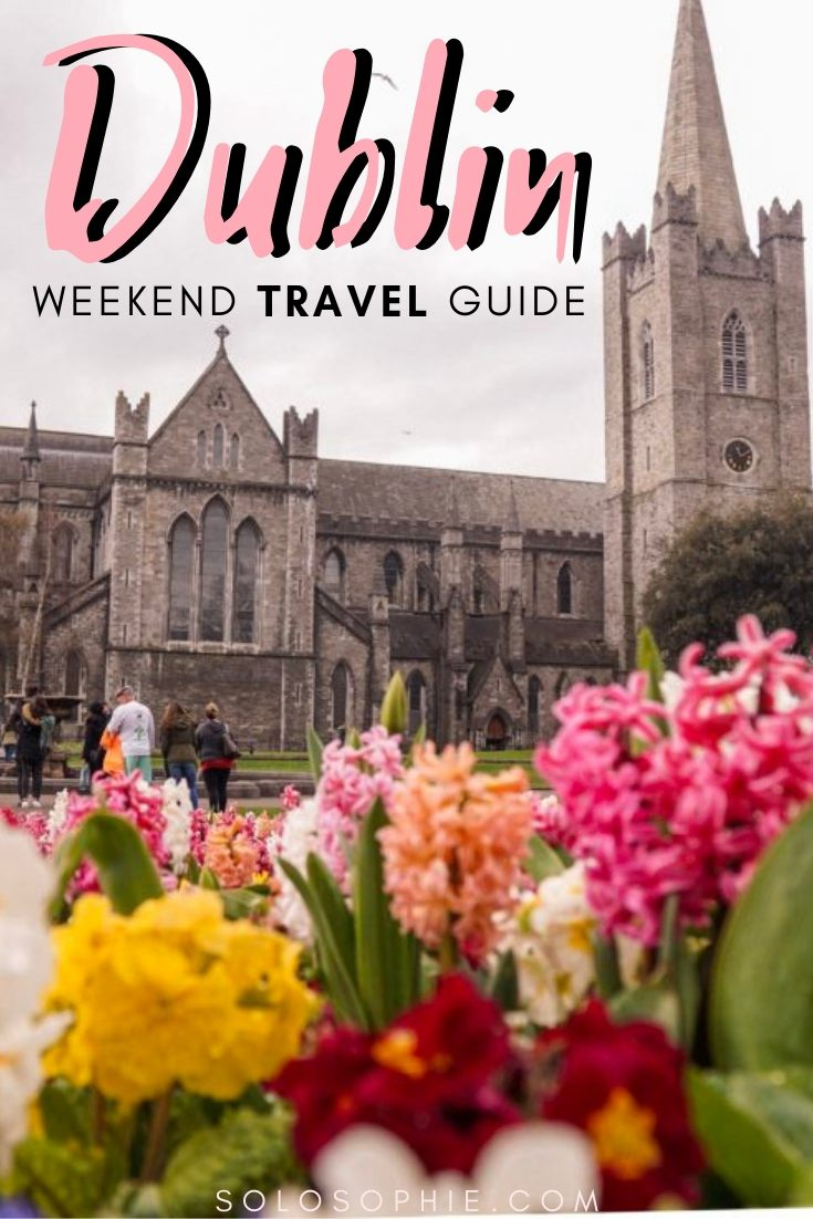 How to spend two days in Dublin, the capital of the Emerald Isle, Dublin: a 48 hour itinerary and guide for exploring the museums, libraries, and top tourist attractions of Dublin (where to stay, foods you must eat, etc)