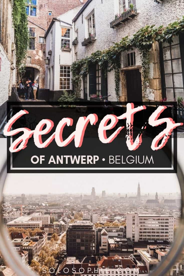 Secrets of Antwerp (Anvers/ Antwerpen) Belgium: Unique, Historical & Unusual Things to do in the Northern Belgian city. Where you should stay, what you need to visit and best attractions in Antwerp