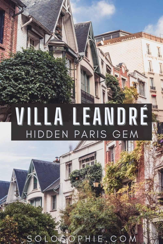 Hiddem Montmartre Paris France/ Villa Léandre: An English-Inspired Art-Deco Street in Montmartre