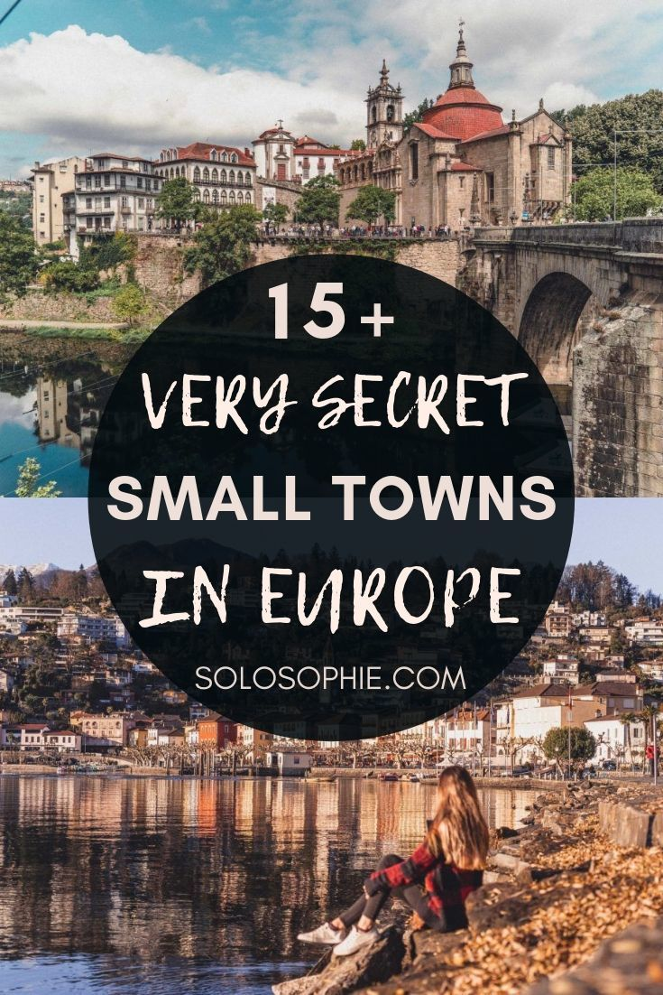 The best kept secrets of Europe: here are 15+ small and off the beaten path towns in Europe you must visit before everyone else does!