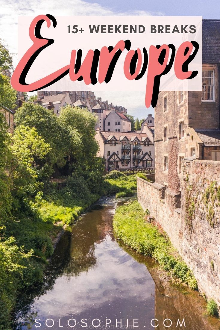 European getaways: looking for the best weekend escapes in Europe? Here's your guide to the best cities and destinations to visit in Europe