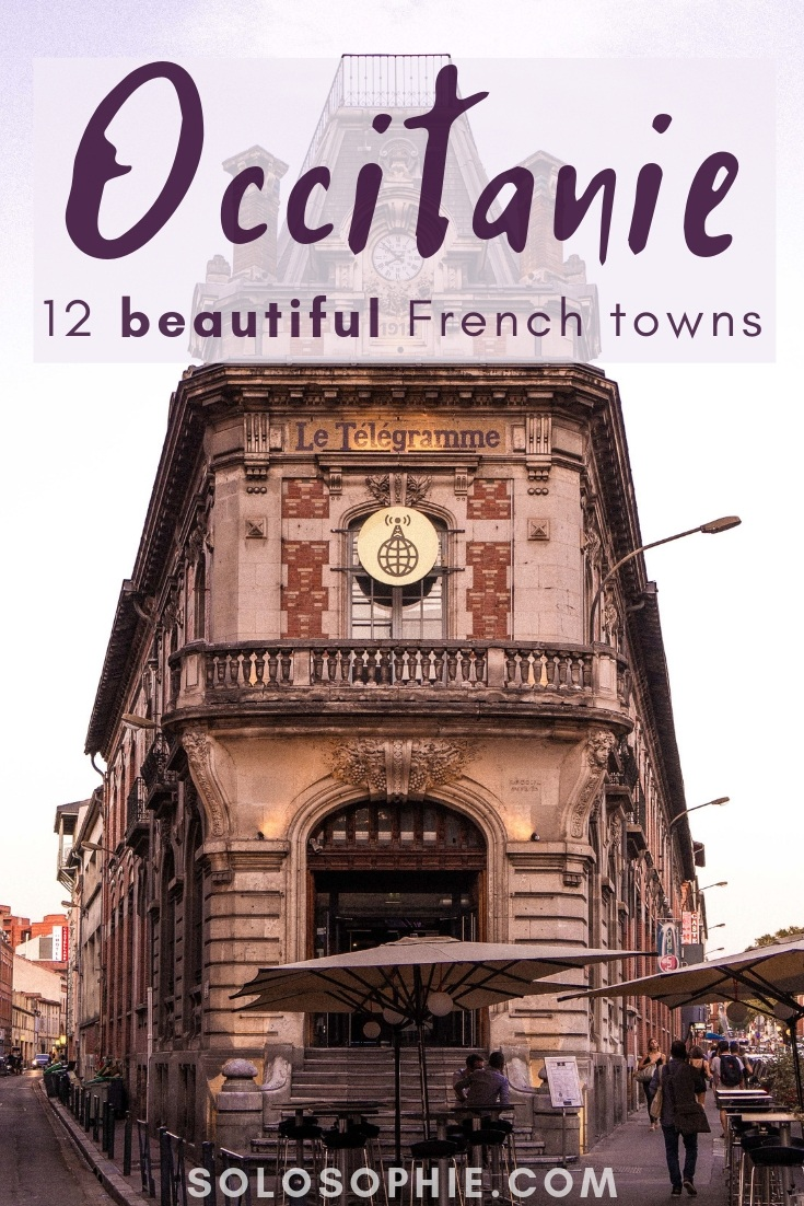 12 Most Beautiful Cities, villages, and French Towns in Occitanie You Must Visit (Rocamadour, Lourdes, Albi, and more!)