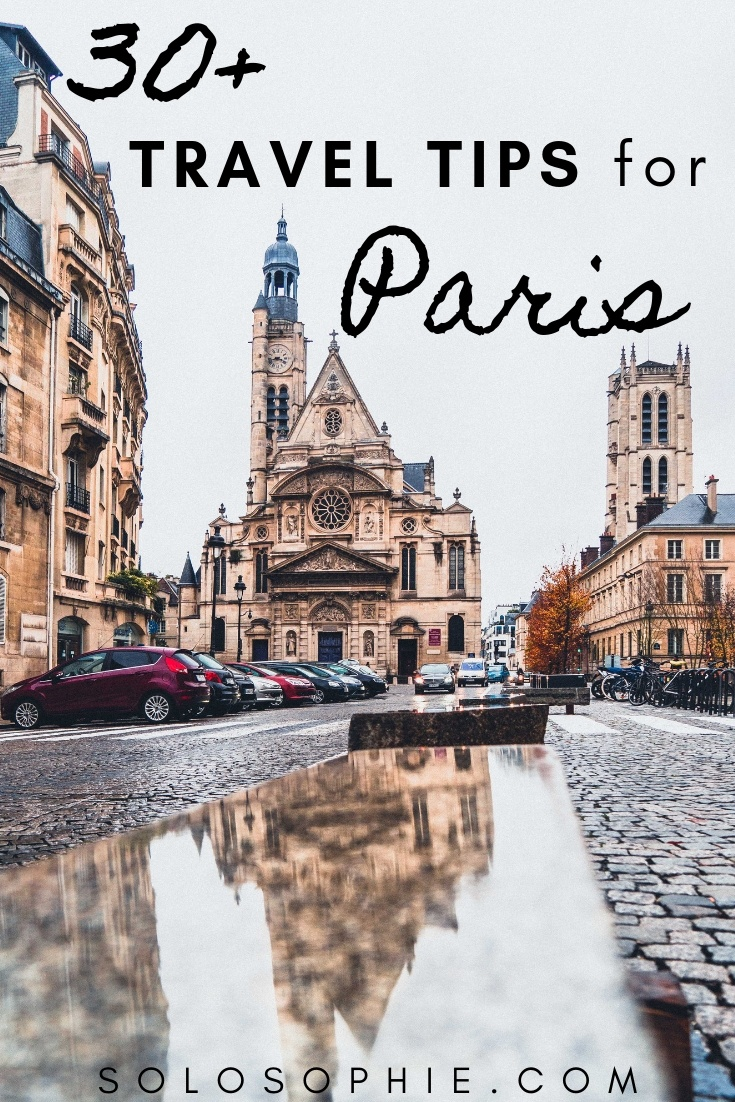 30+ Paris travel tips to know before visiting France. Tips for visiting Paris including where to stay, what to visit, how to visit, mistakes to avoid, and the best time to plan a trip!