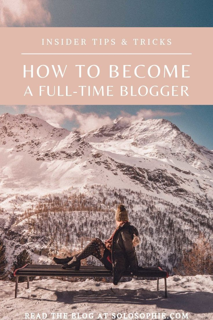 How to become a full-time blogger as told by a travel writer. Insider tips and tricks for making money blogging