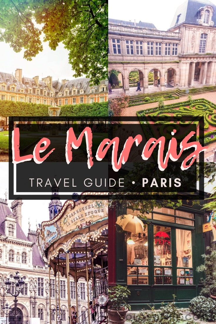 Le Marais travel guide: Here are your ultimate insider tips for the best of Le Marais district of Paris, France (must see attractions and things to do in the 3rd and 4th arrondissements of Paris)