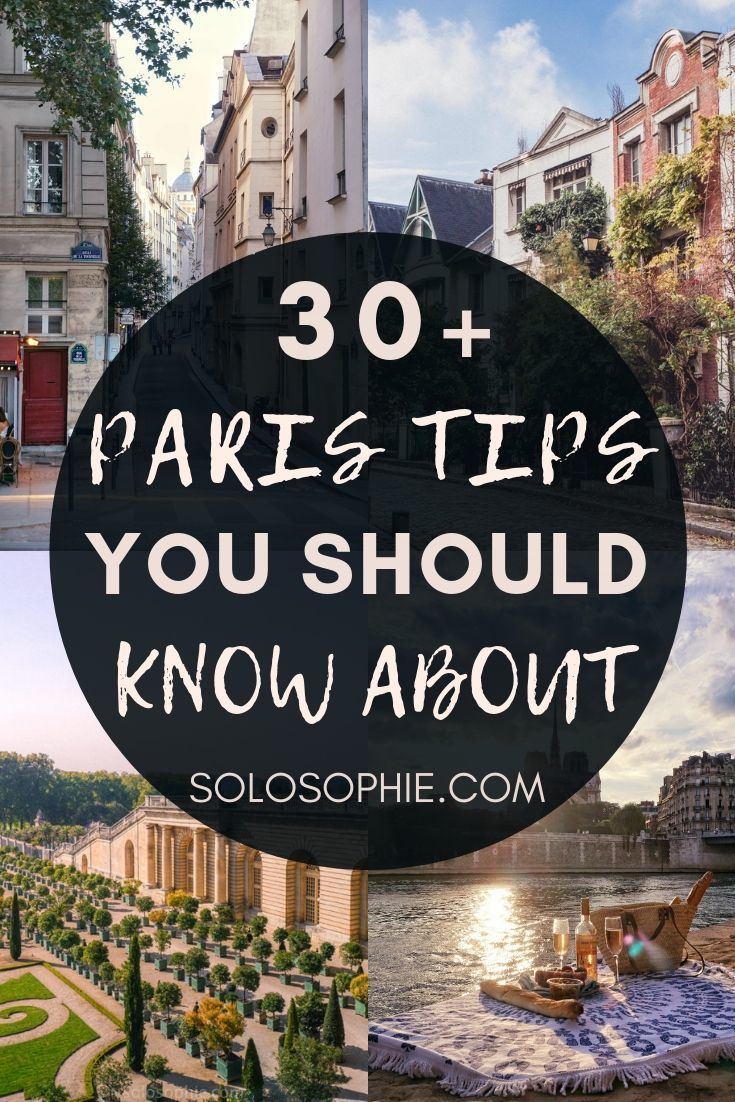 Paris tips: looking to visit Paris for the first time? This is your ultimate guide to things you must know before visiting the French capital city of France