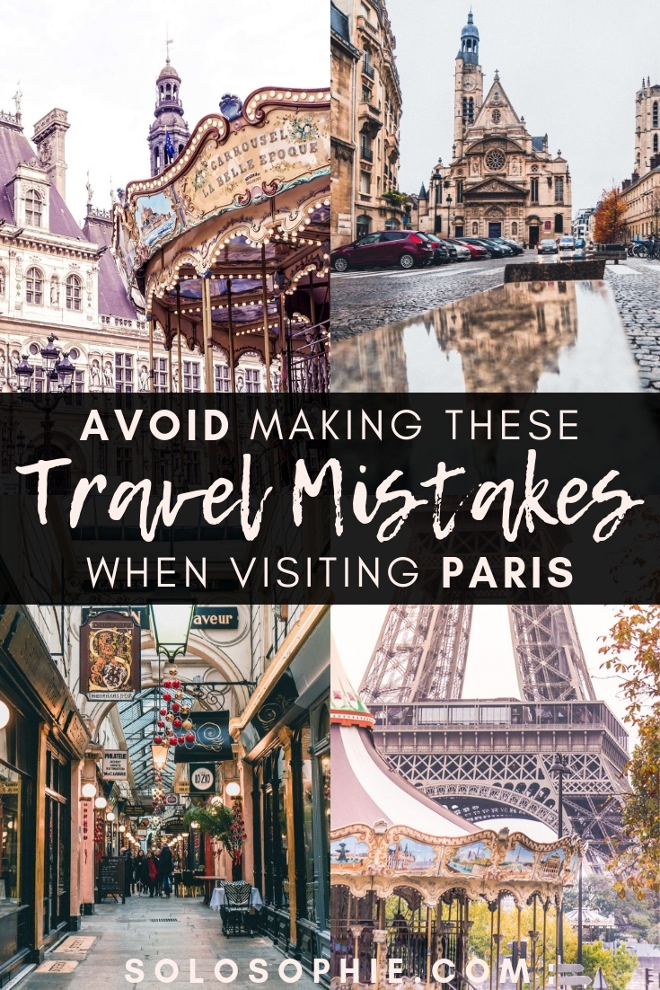 Travel mistakes to avoid in Paris: Paris travel tips you must know before your first visit to the French capital (tricks and practical advice on where to go, what to visit, where to stay, and more!)