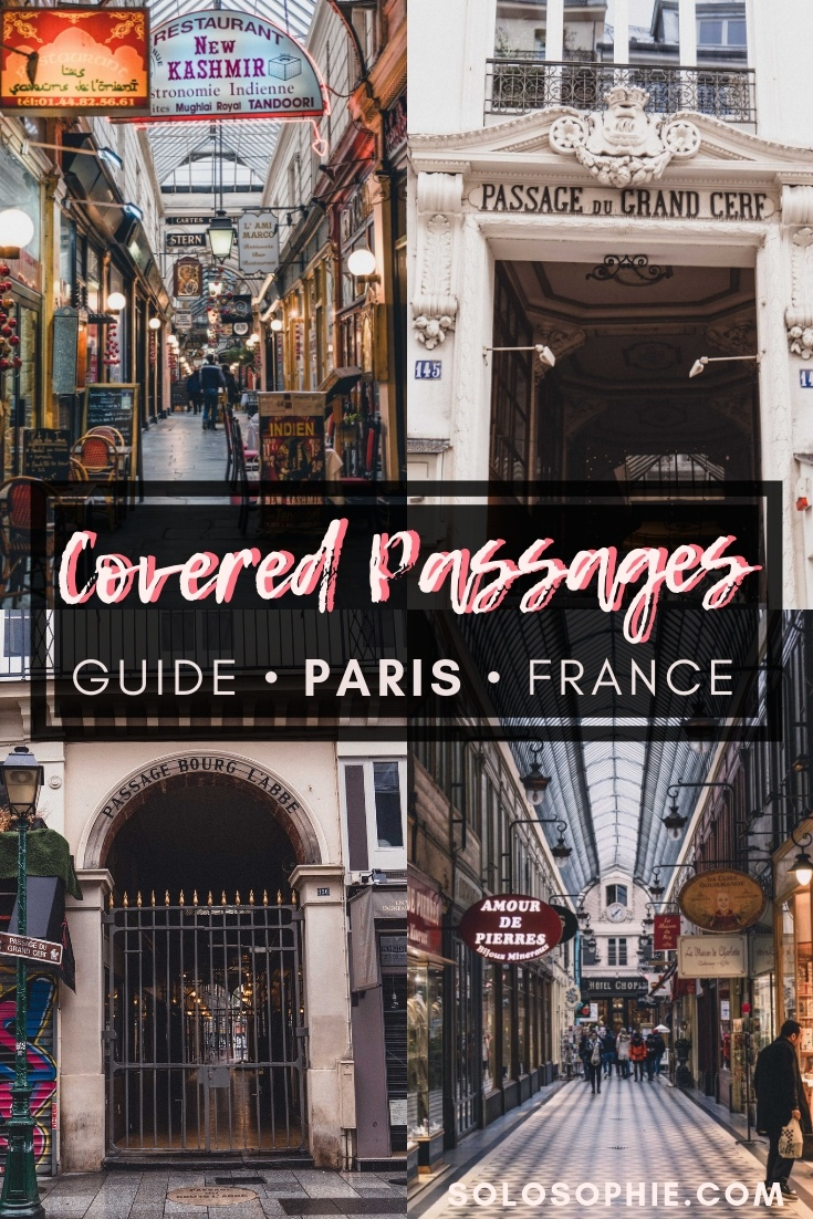 A Complete Guide to the Best of Secret Covered Passages of Paris: Arcades, galleries, and hidden walkways in the French capital of Paris, France that you should know about (where to visit, shopping places, hotels, and how to spend a rainy day in Paris)