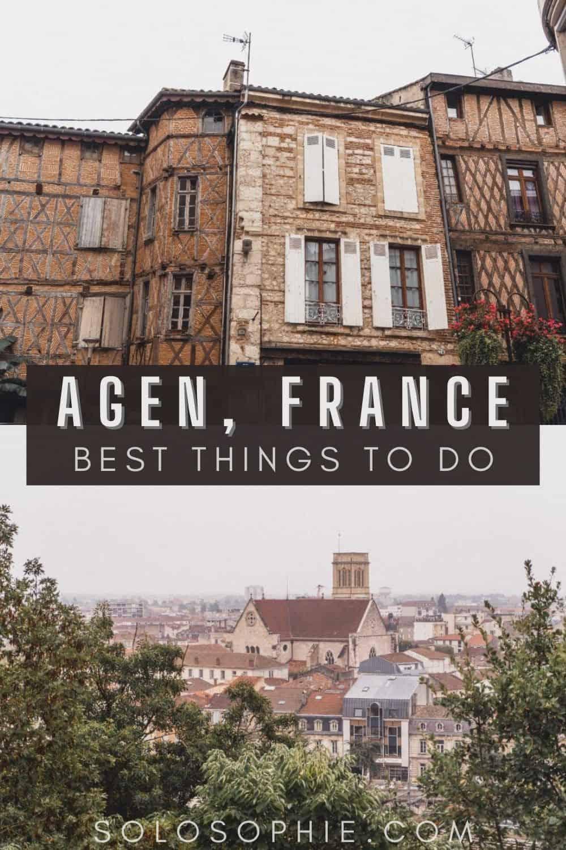 Agen Nouvelle Aquitaine France/ Agen Guide: The Nouvelle Aquitaine City You've Never Heard Of