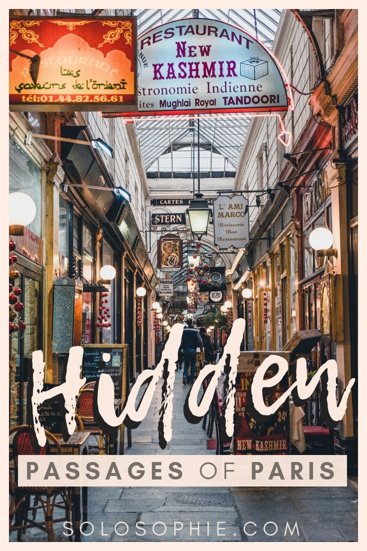 Hidden and unusual passages of Paris. An introduction to the Passages Couverts de Paris. Here's what you need to do in Paris, France on a rainy day!