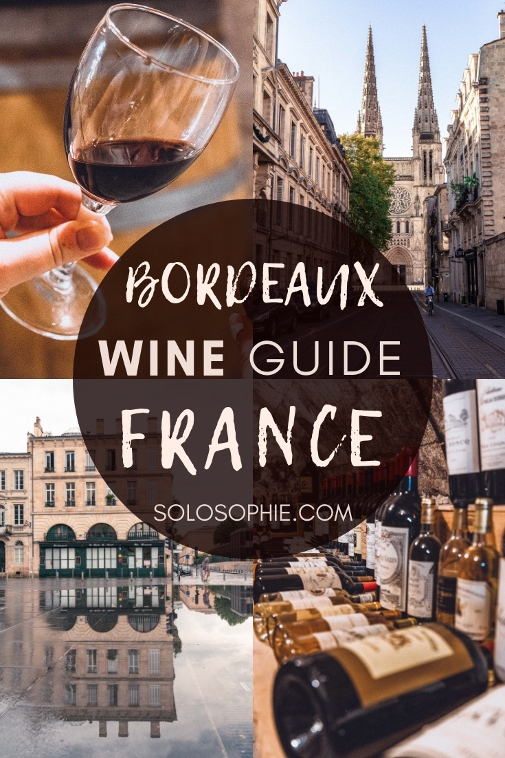 Wine in Bordeaux: Here's your ultimate guide to the Best Experiences, wine Tours & wine Tastings in Bordeaux, Nouvelle Aquitaine, France. (Wine-inspired vineyard day trips and wine cruises)