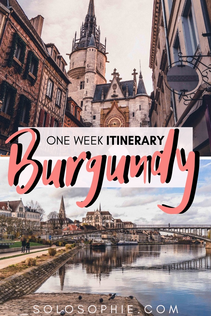 A one week travel itinerary and guide for seven days in Burgundy. Looking for inspiration for your trip to Bourgogne? This guide will tell you where to stay and the best towns to visit!