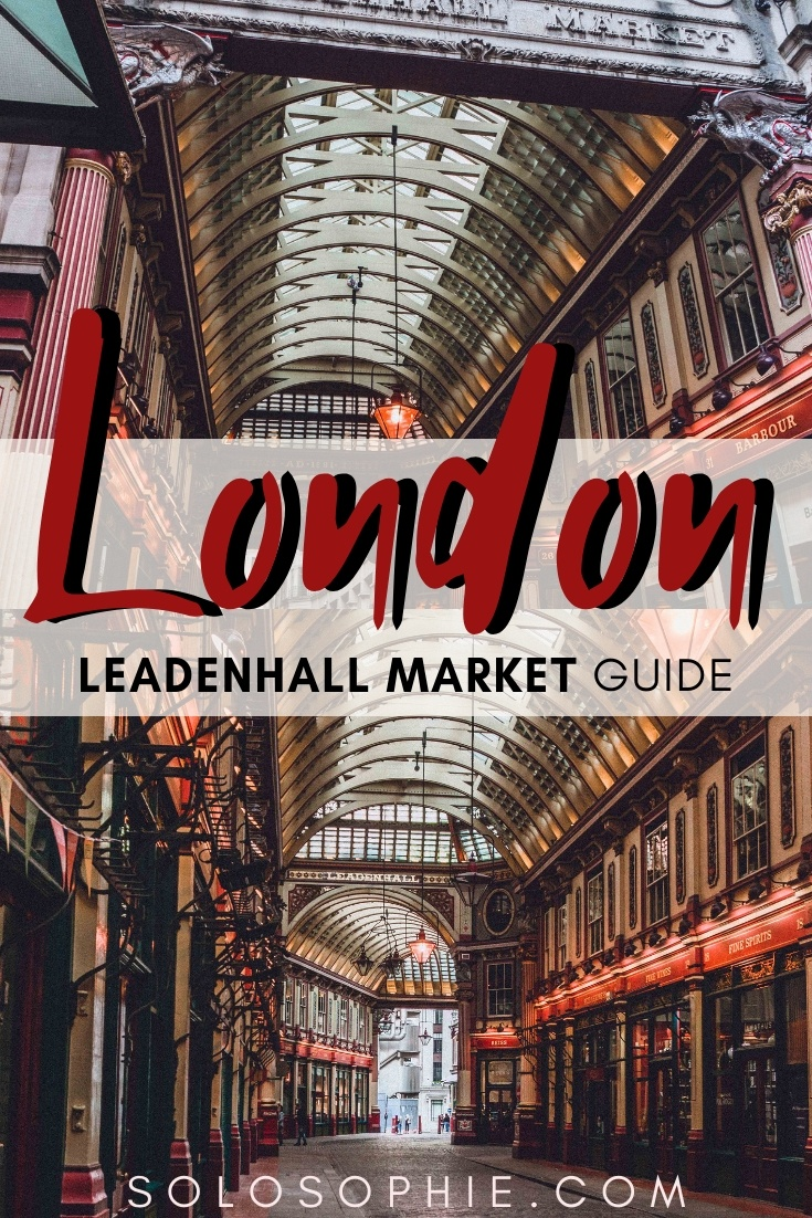 Leadenhall Market Guide, How to visit A London 14th-Century Covered Marketplace in the City of London, London, England that was once the heart of Roman London