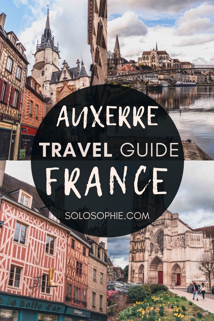 A Quick Guide to the Best Things to do in Auxerre, Burgundy (Bourgogne), France. Looking for Auxerre attractions, what to do, and where to stay? Here's your complete guide!