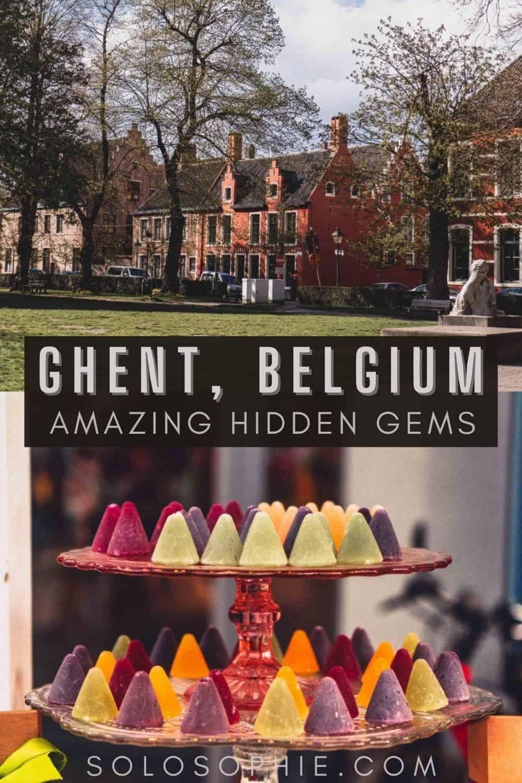 Best of Ghent Belgium/ 10+ Hidden Gems & Secret Spots in Ghent You Can't Miss!