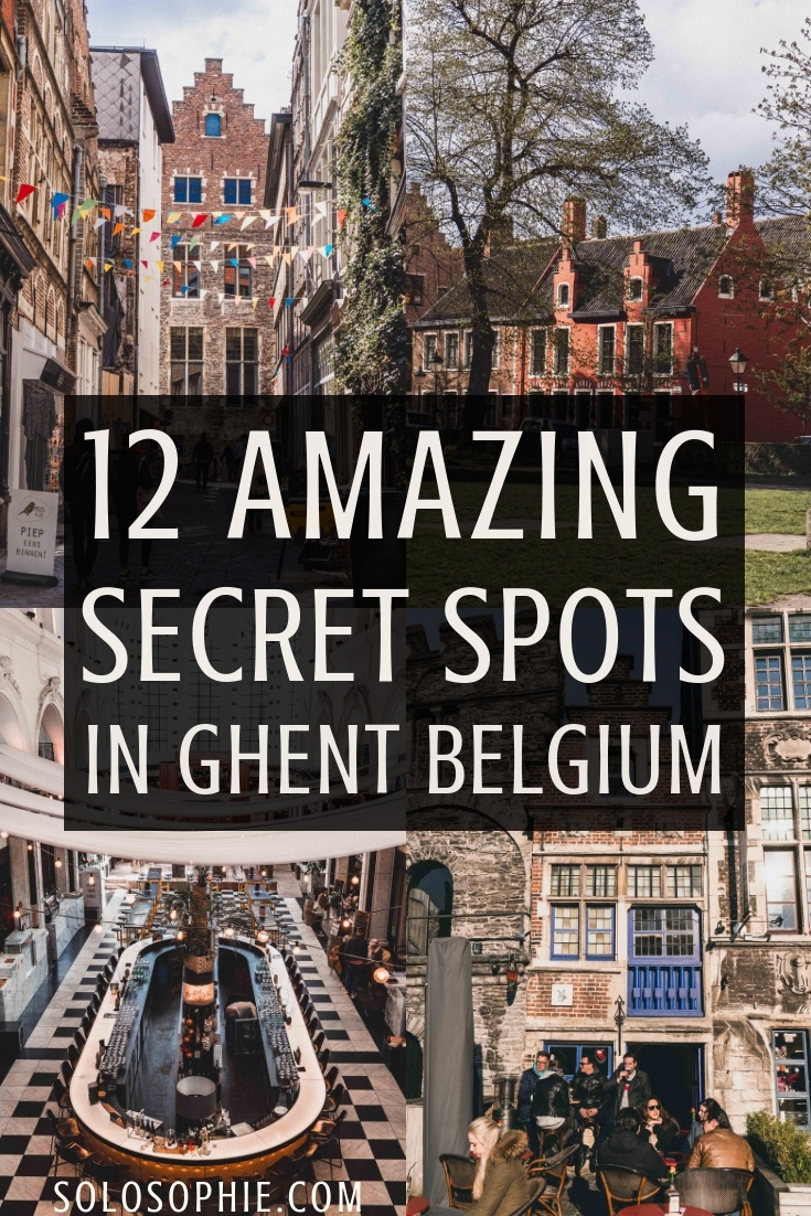 Hidden gems and the best kept secrets of Ghent, the most overlooked and underrated city in Belgium. A Complete Guide to the best of unusual, offbeat, hidden, and quirky things to do in Ghent