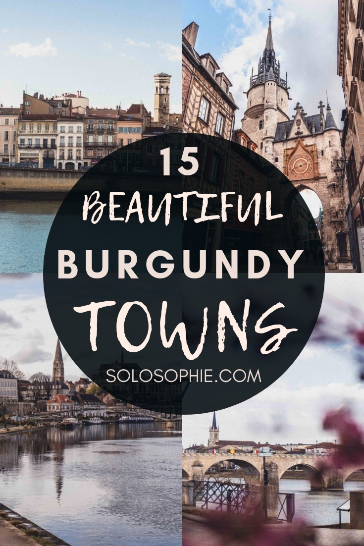 15 Beautiful Villages & Towns in Burgundy you'll fall in love with. An insider's guide to the best of Burgundian villages; i.e. Avallon, Cluny, Chablis, etc (Bourgogne, France)