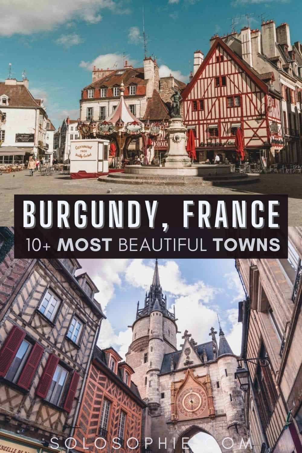 Best of Burgundy (Bourgogne) France/ 15 Beautiful Villages, Cities & Towns in Burgundy