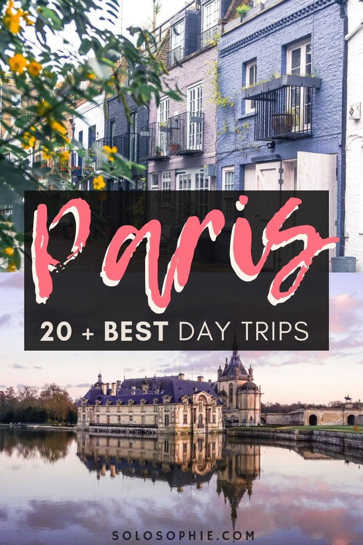 20+ Charming & easy to take Day Trips from Paris that are perfect for your next French adventure. Including artist retreats, seaside escapes, and magical castles, there are the best Paris day trips!