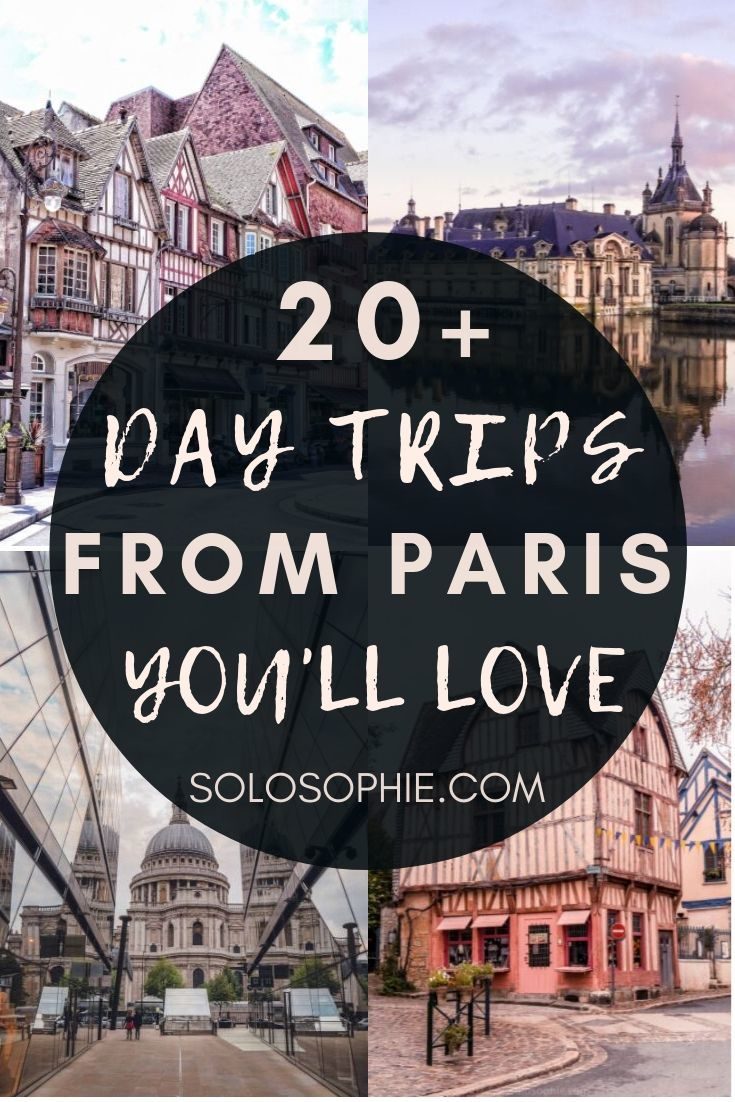 Looking for the best day trips from Paris? These beautiful towns, cities, and country escapes from the French capital are well worth taking. Your ultimate guide to the top things to do near Paris!