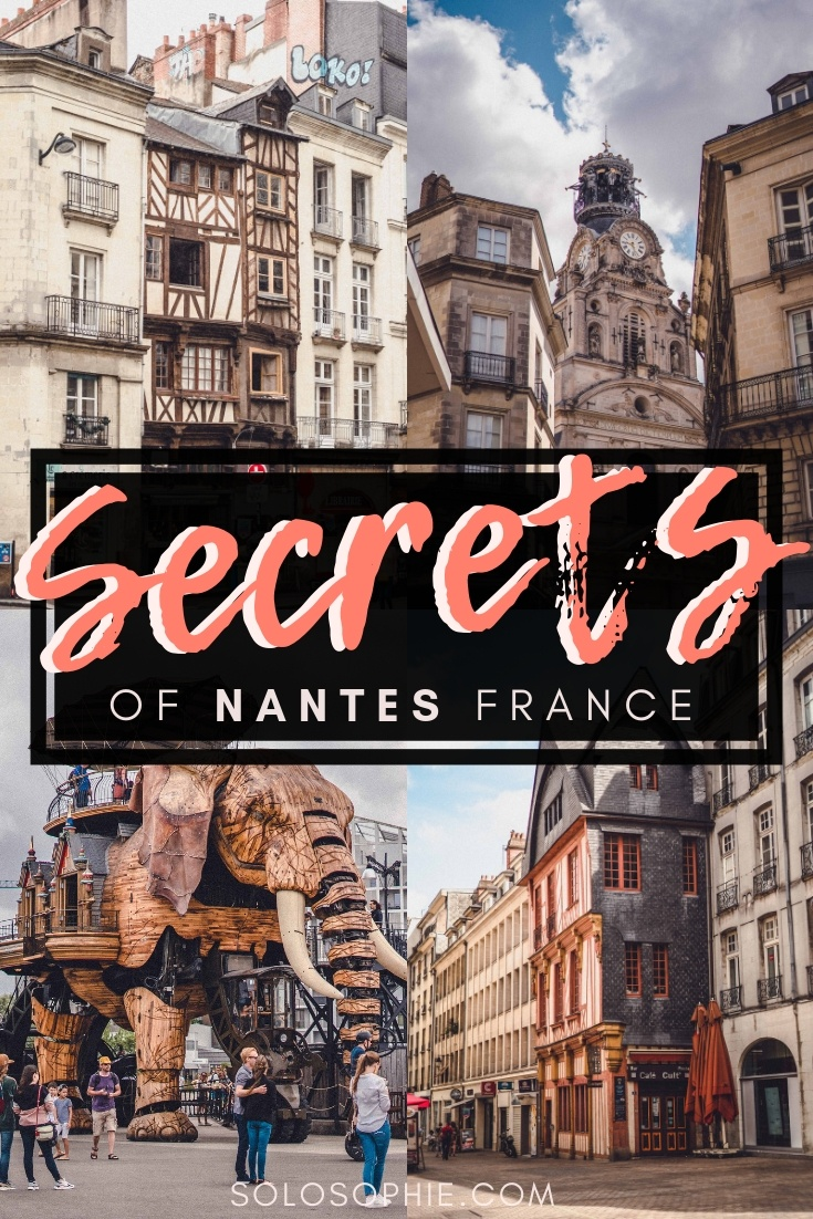 Here's your ultimate guide to the best of hidden gems, quirky attractions, and secret spots in Nantes, the forgotten and secret city of Western France and the former capital of the Duchy of Brittany