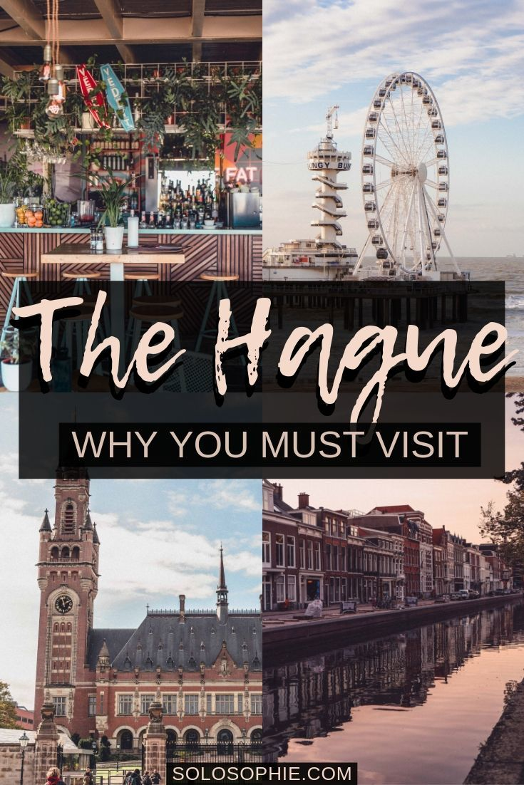 Why you must visit The Hague on your next Netherlands trip, including the best things to do in the Hague, Holland (attractions, where to stay, etc))