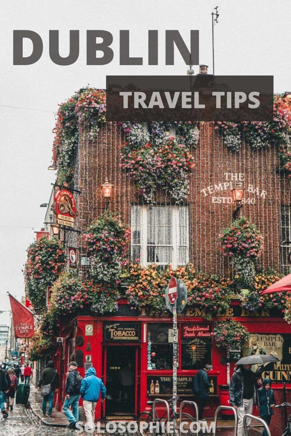 Best of Dublin Ireland/ Dublin Travel Tips You Need to Know Before Visiting