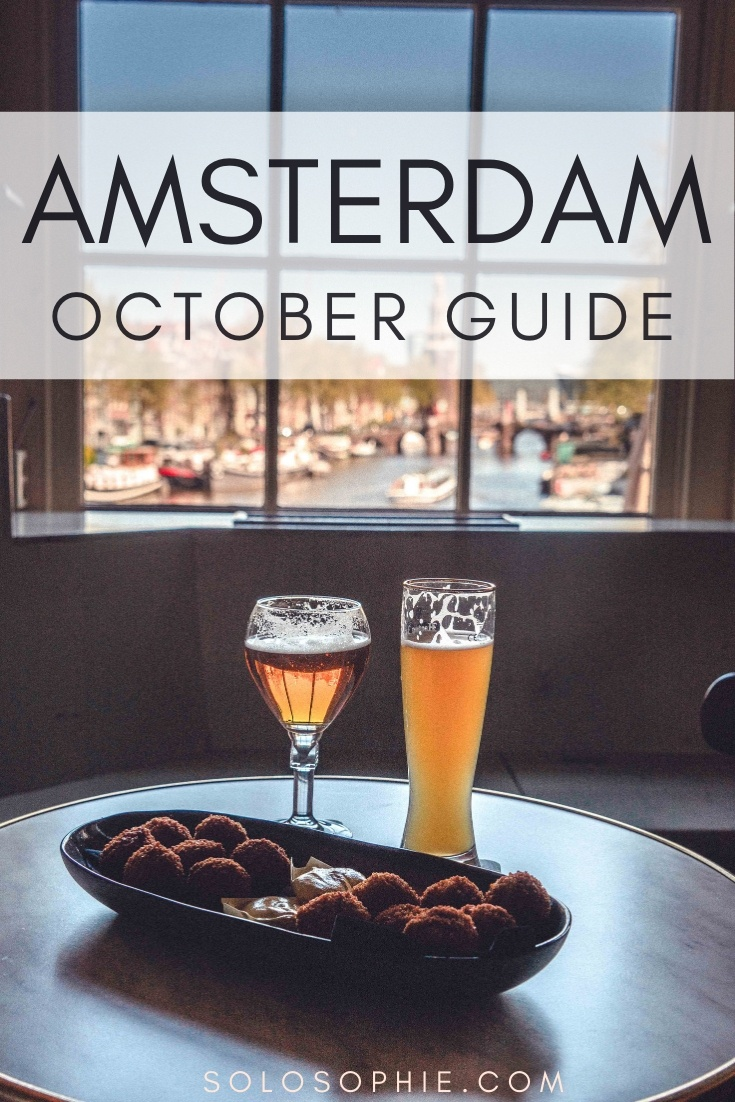 What's on? Amsterdam in October guide. Here are the very best things to do in Amsterdam during the mid autumn month of October: suggested activities, things to do in October in Amsterdam, the Netherlands, day trips, weather, and what to wear!