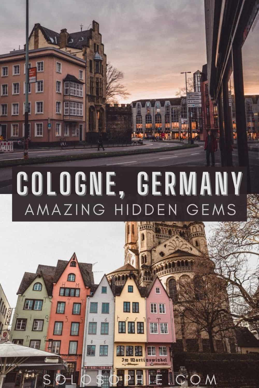 Best of Cologne Germany/ Hidden Gems & Secret Spots in Cologne You Should Know About