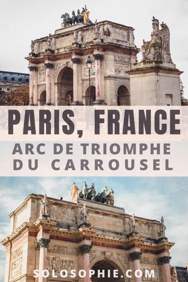 Arc de Triomphe du Carrousel: Paris' Other Triumphal Arch in the French capital city