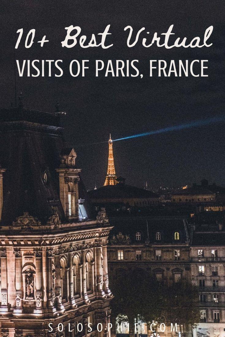 Virtual Paris: miss Paris? Here's your ultimatez guide to the best of virtual paris visits and tours