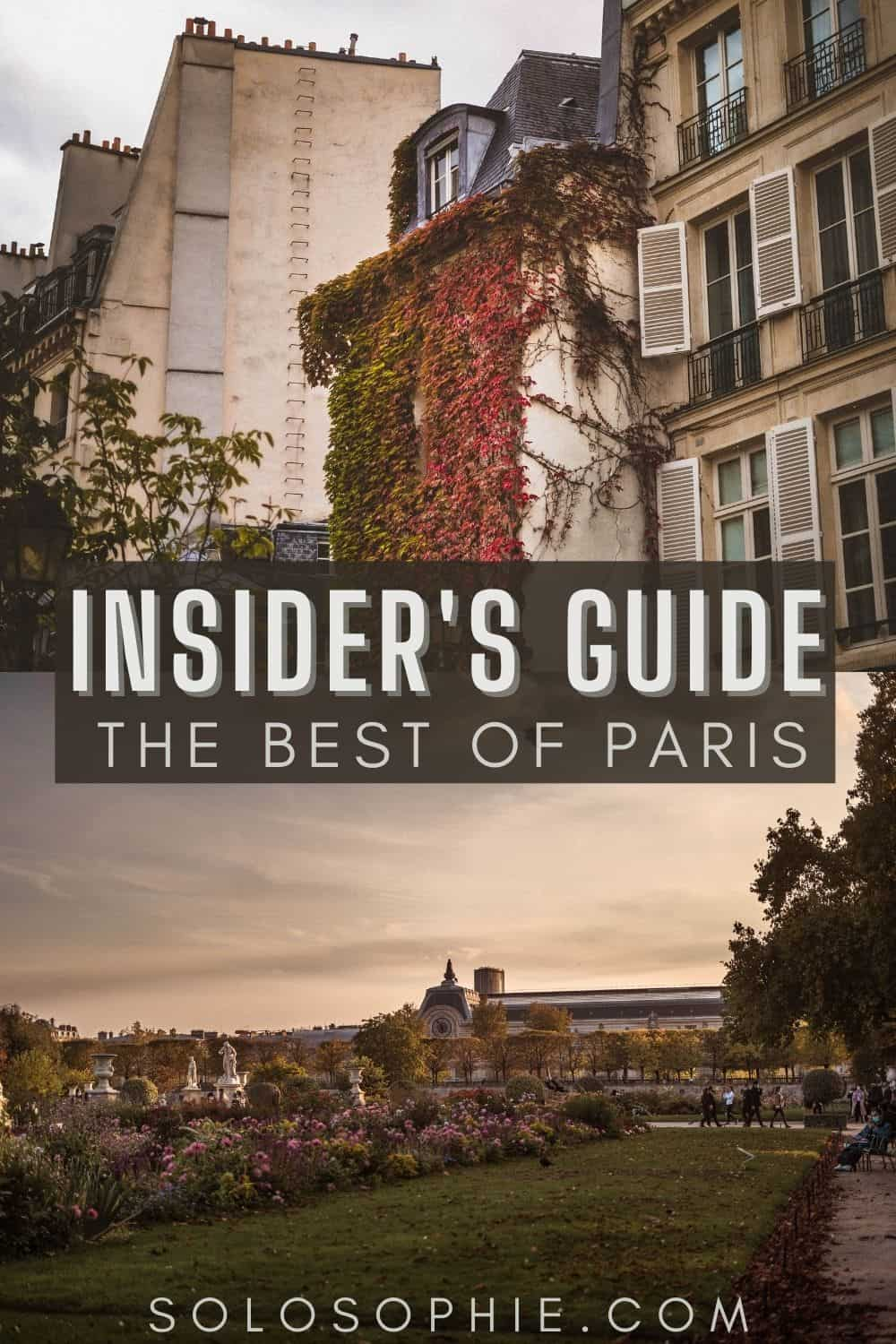 Best of Paris (insider's guide to the best of Paris France and places to visit)