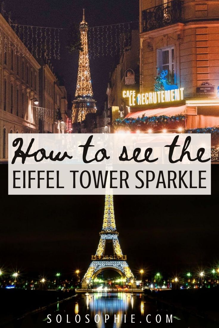 Eiffel Tower at night: how to enjoy the Eiffel Tower sparkle during night in Paris!