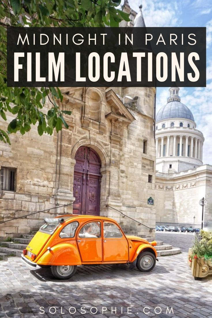Midnight in Paris filming locations: must-see filming locations from the movie in Paris and beyond (other French filming locations)