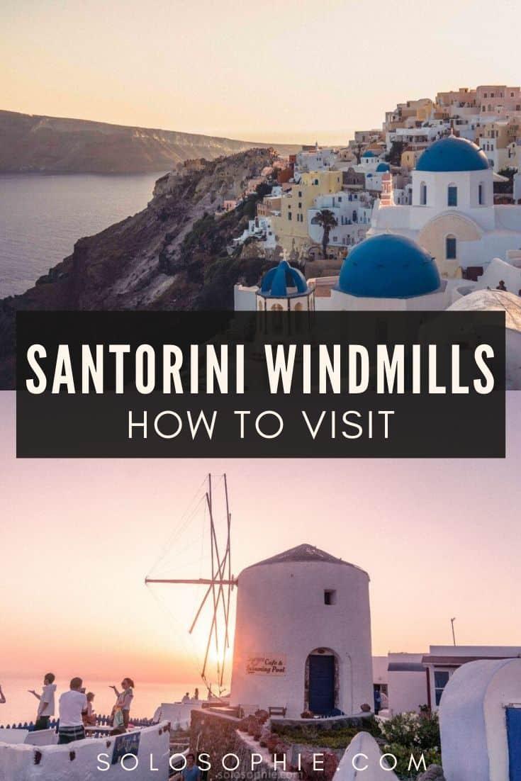 Santorini Windmills; A History & How to Visit (including where to stay in Santorini and the windmills of Emporio) Santorini Greece