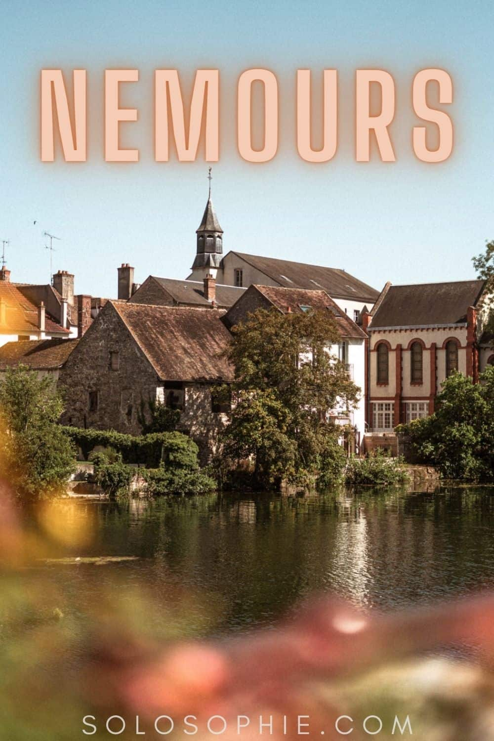day trip from paris to nemours france/ A Guide to the Best Things to do in Nemours