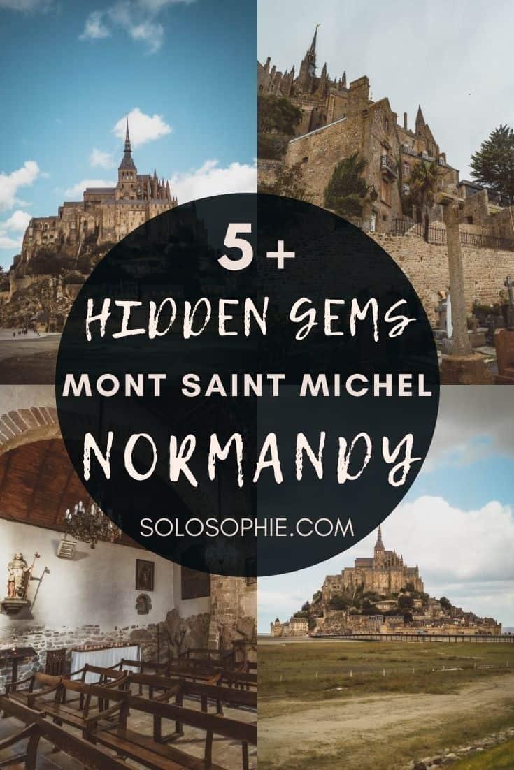 Hidden Gems & Secret Spots in Mont Saint Michel, Normandy, Northern France