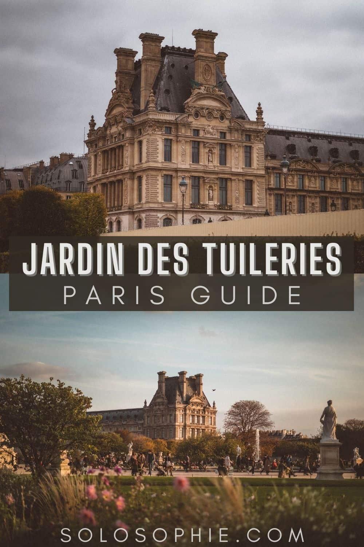 Ultimate Guide to the Best of Jardin des Tuileries (+ A History)/ 1st arrondissement Paris France