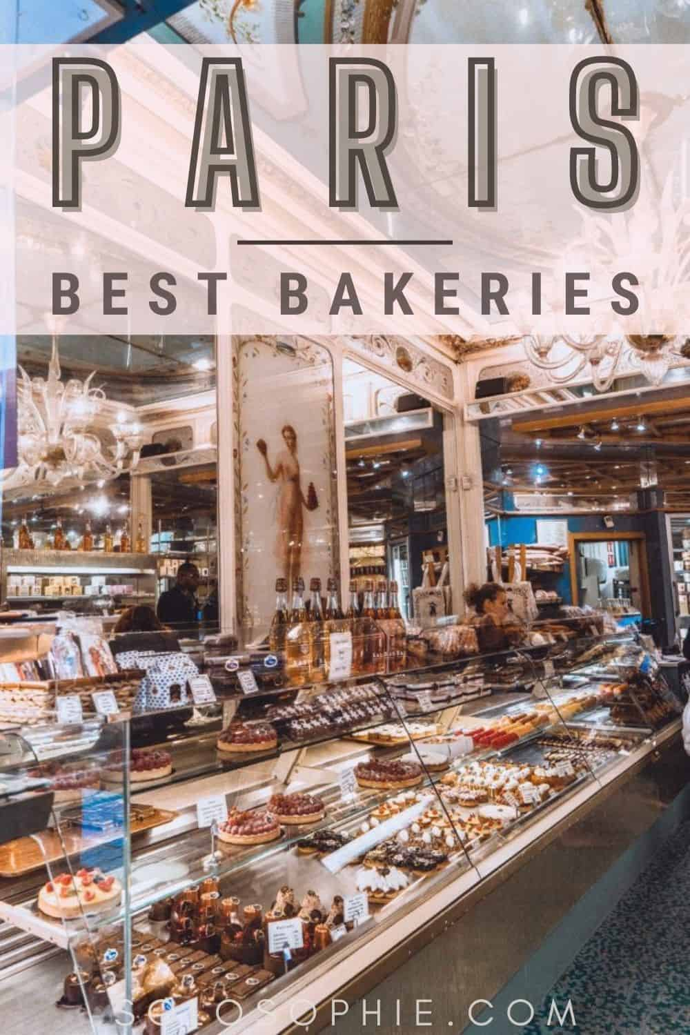 Your France Guide to the Best Bakeries in Paris France/ best boulangeries in Paris