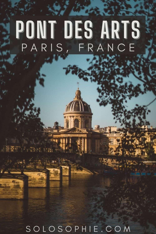 Paris guide/ how to visit Pont des Arts (Passerelle des Arts), Paris, France autumn/ Your Ultimate Guide to Paris in Autumn (Fall things to do)