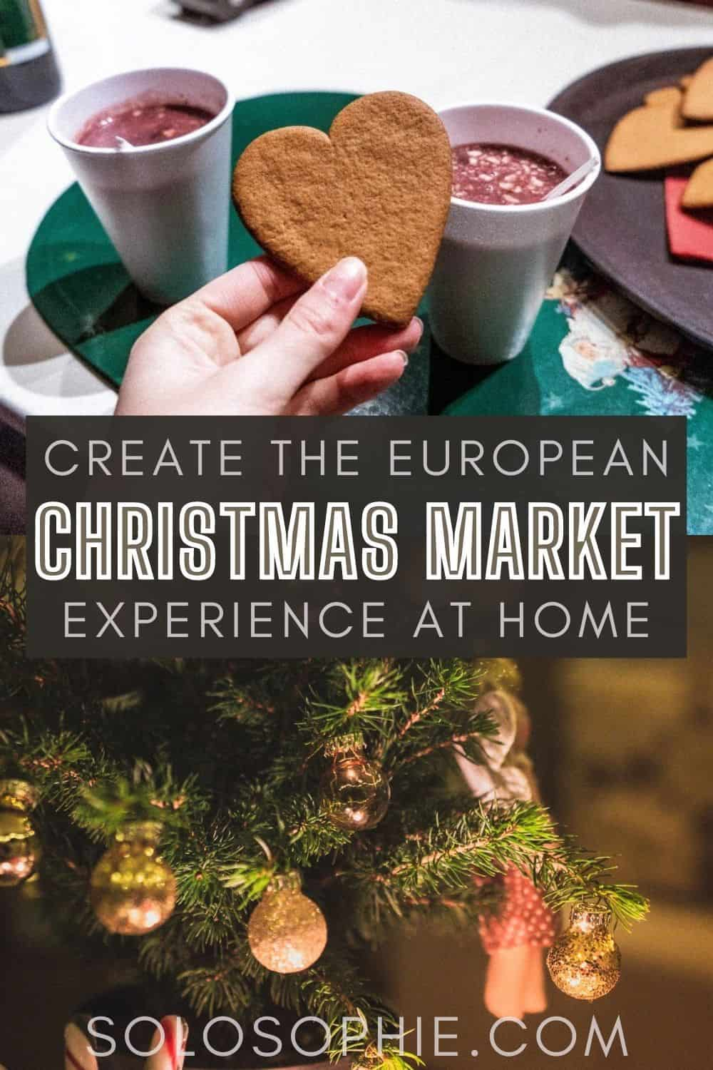 christmas at home/ How to Recreate the European Christmas Market Experience at Home